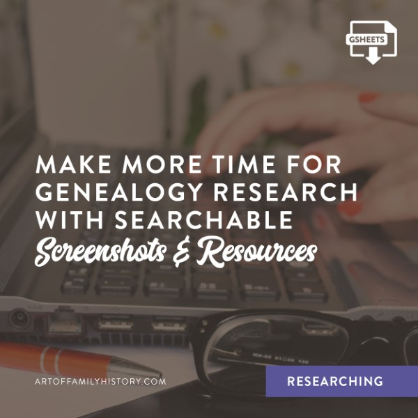 Fuzzy Ink Stationery researching tips – Make more time for genealogy research with searchable Screenshots & Resources. #genealogy #resources #toolbox #familyhistory
