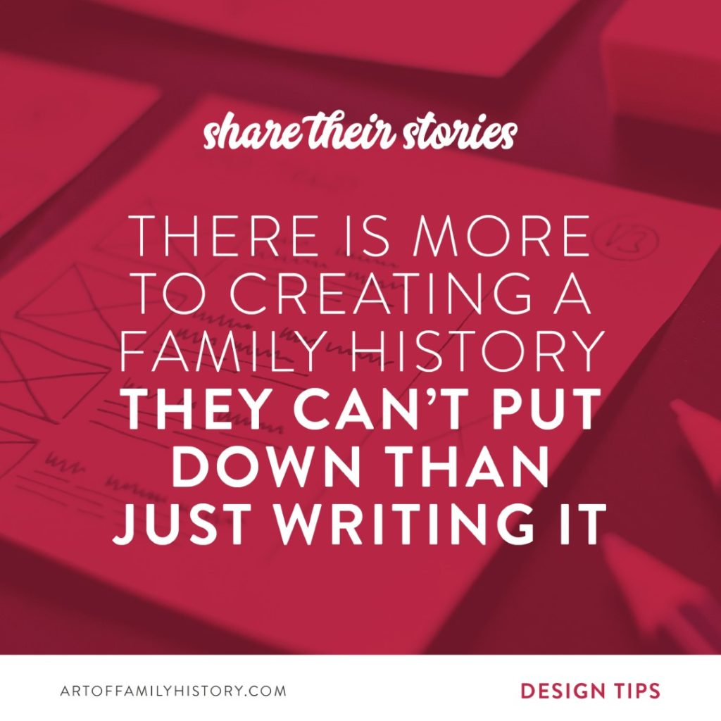 Fuzzy Ink Stationery Design Tips: There is more to creating a family history they can't put down than just writing it #familyhistory #design #booklayout #tips